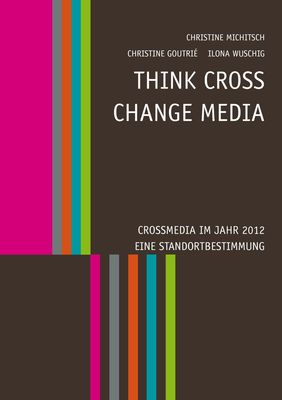 Think CROSS - Change MEDIA