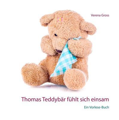 Thomas Teddybär fühlt sich einsam