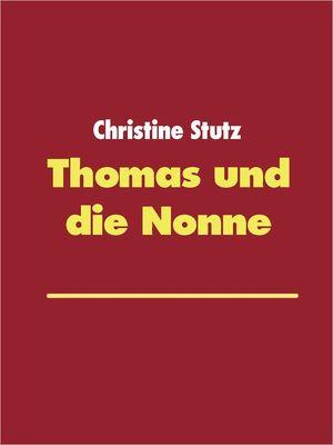 Thomas und die Nonne