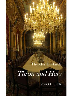 Thron und Herz.