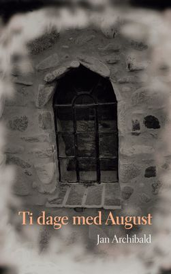 Ti dage med August