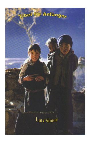 Tibet für Anfänger
