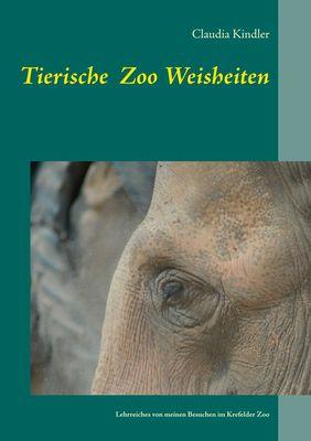 Tierische Zoo Weisheiten