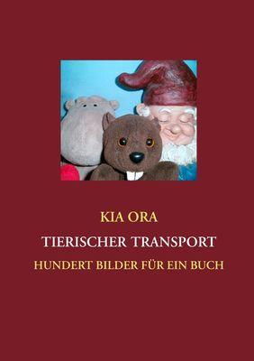 Tierischer Transport