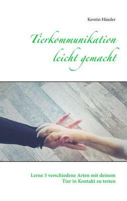 Tierkommunikation leicht gemacht