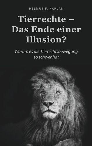 Tierrechte - Das Ende einer Illusion?
