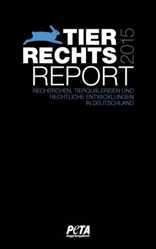 Tierrechtsreport 2015
