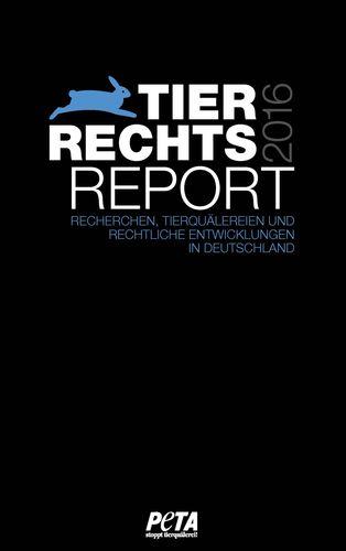 Tierrechtsreport 2016