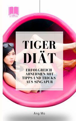 Tiger Diät