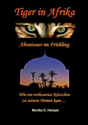 Tiger in Afrika  Abenteuer im Frühling