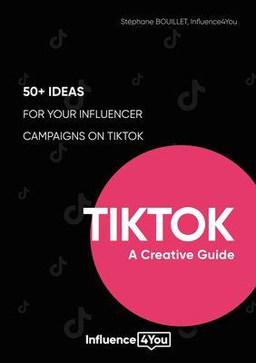 TikTok: A Creative Guide