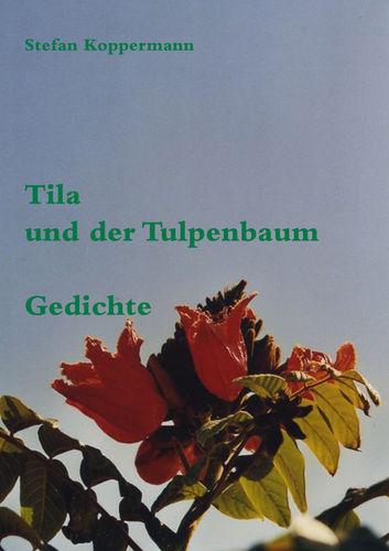 Tila und der Tulpenbaum