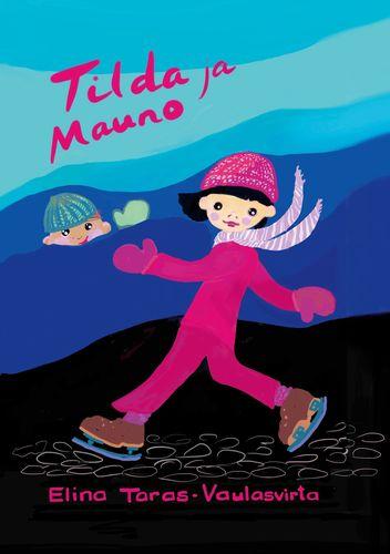 Tilda ja Mauno