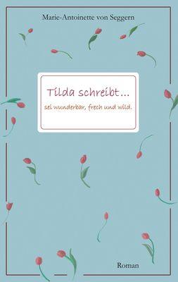Tilda schreibt...