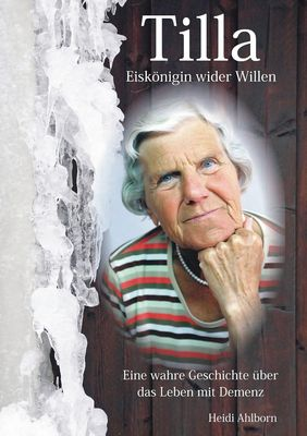 Tilla - Eiskönigin wider Willen