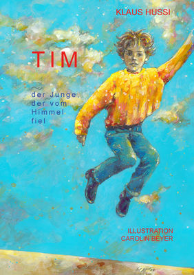 Tim, der Junge, der vom Himmel fiel