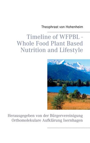 Timeline of WFPBL - Whole Food Plant Based Nutrition and Lifestyle