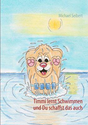 Timmi lernt Schwimmen