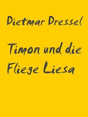 Timon und die Fliege Liesa
