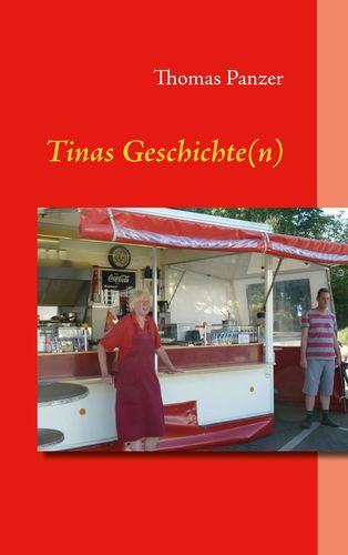 Tinas Geschichte(n)