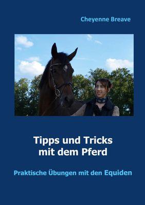 Tipps und Tricks mit dem Pferd