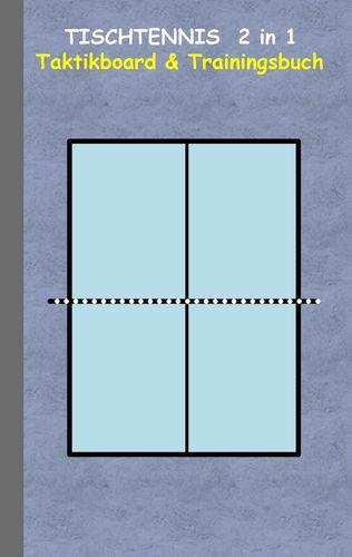 Tischtennis 2 in 1 Taktikboard und Trainingsbuch