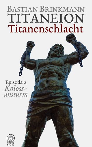 Titaneion Titanenschlacht - Episoda 2: Kolossansturm