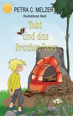 Tobi und das Drachenfeuer