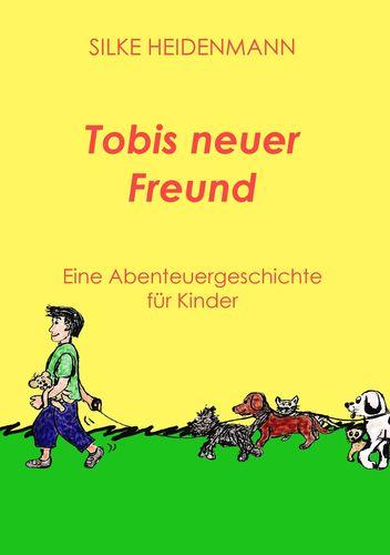 Tobis neuer Freund