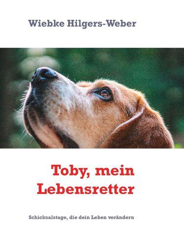 Toby, mein Lebensretter