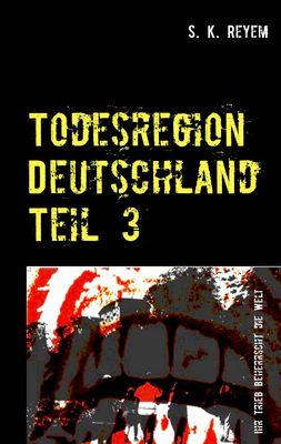 Todesregion Deutschland Teil 3