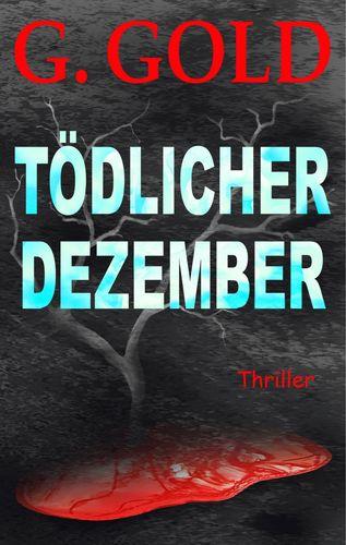 Tödlicher Dezember