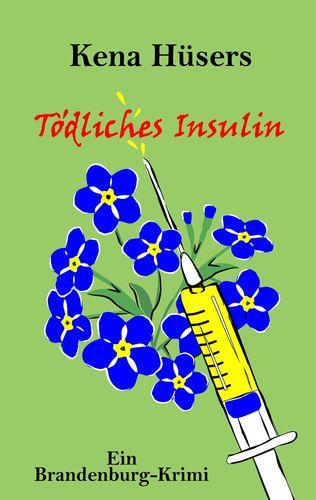 Tödliches Insulin