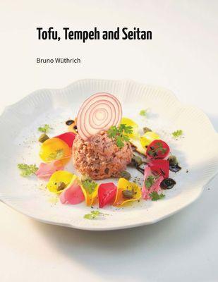 Tofu, Tempeh and Seitan