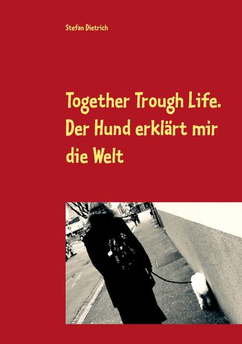 Together Trough Life