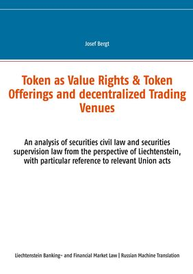 Token as Value Rights & Token Offerings and decentralized Trading Venues