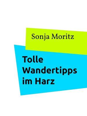 Tolle Wandertipps im Harz