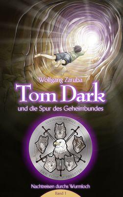 Tom Dark und die Spur des Geheimbundes