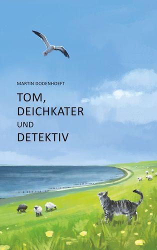 Tom, Deichkater und Detektiv