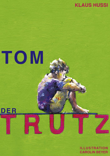 Tom, der Trutz