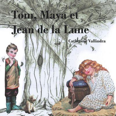 Tom, Maya et Jean de la Lune