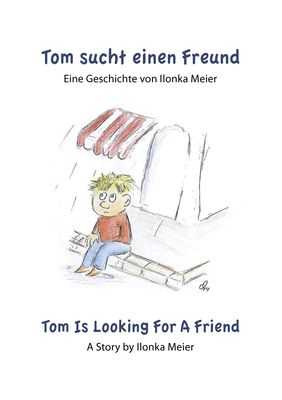 Tom sucht einen Freund - Tom Is Looking For A Friend