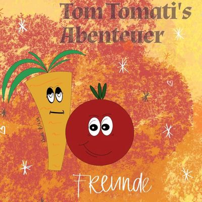 Tom Tomati's Abenteuer