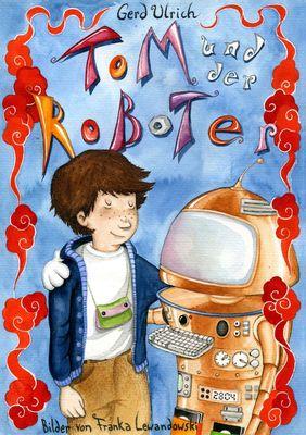 Tom und der Roboter