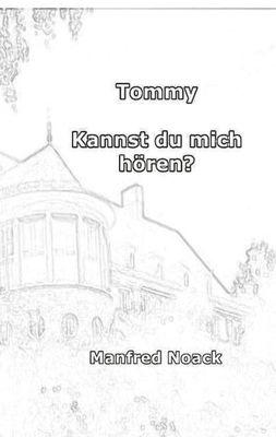 Tommy Kannst du mich hören