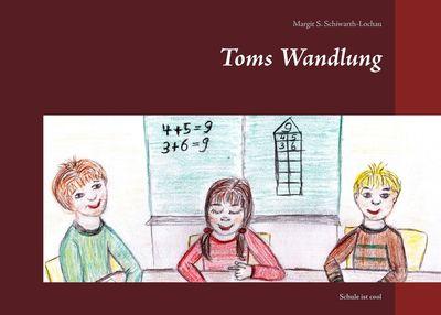 Toms Wandlung