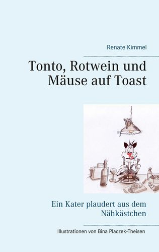 Tonto, Rotwein und Mäuse auf Toast