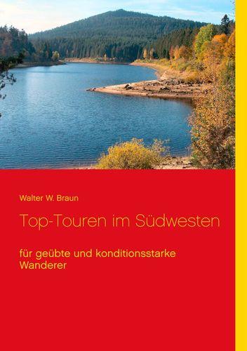 Top-Touren im Südwesten