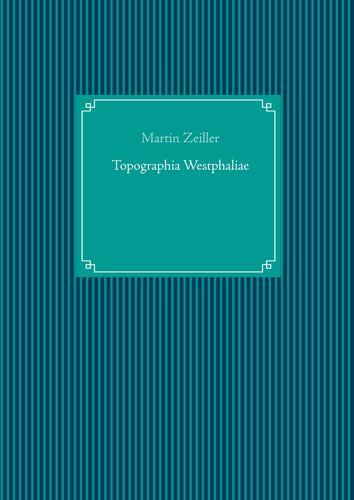 Topographia Westphaliae