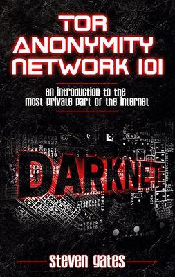 Tor Anonymity Network 101